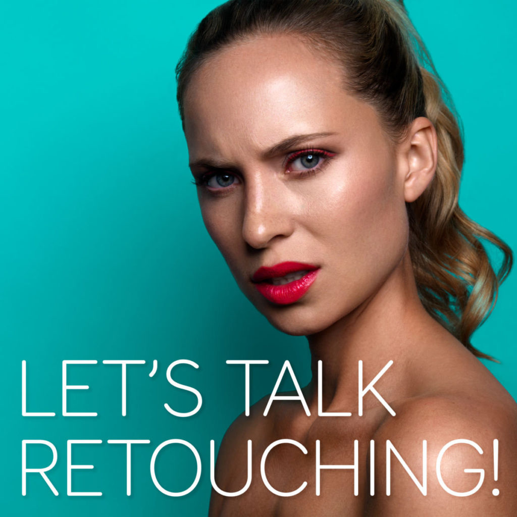 Boutique Retouching LTR-Podcast-Thumbnail-1-1024x1024 LET'S TALK RETOUCHING! - Podcast