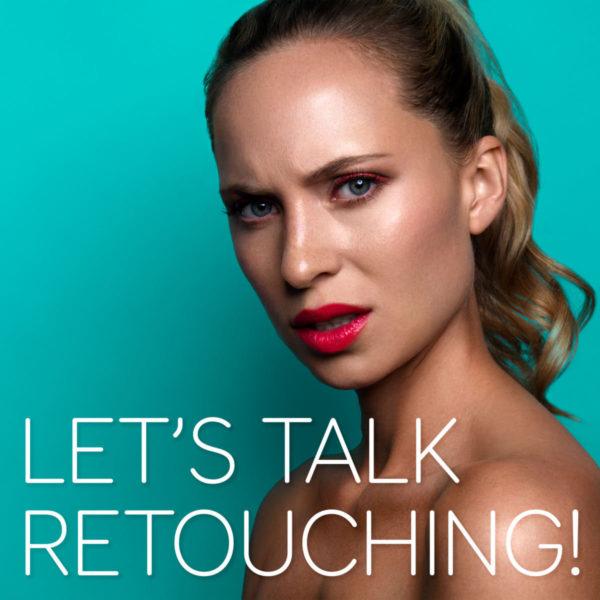 Boutique Retouching LTR-Podcast-Thumbnail-1-600x600 LET'S TALK RETOUCHING! - Podcast