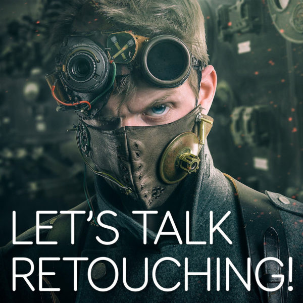 Boutique Retouching LTR-Podcast-image-1-600x600 LET'S TALK RETOUCHING! - Podcast
