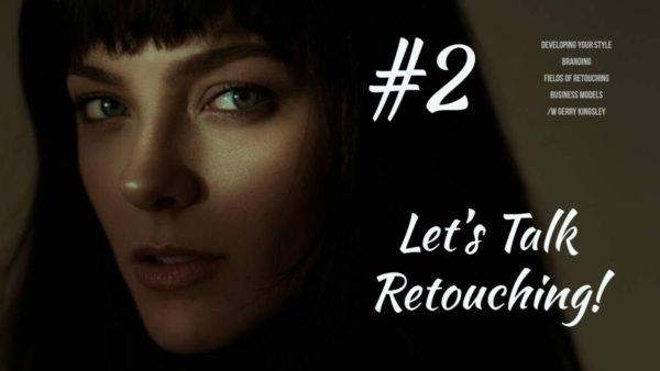 Boutique Retouching thumbnail.-lets-talk-retouching-2-1-600x338 LET'S TALK RETOUCHING! - Podcast