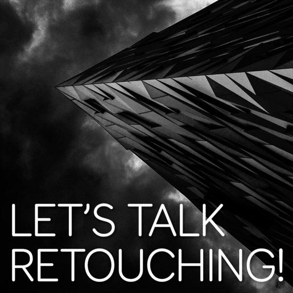 Boutique Retouching LTR-Podcast-image-Brock-McFadzean-600x600 LET'S TALK RETOUCHING! - Podcast