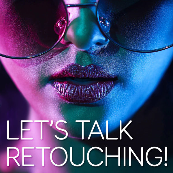 Boutique Retouching LTR010-Starting-A-Career-In-NYC-With-Erika-Barker-mp3-image-600x600 LET'S TALK RETOUCHING! - Podcast