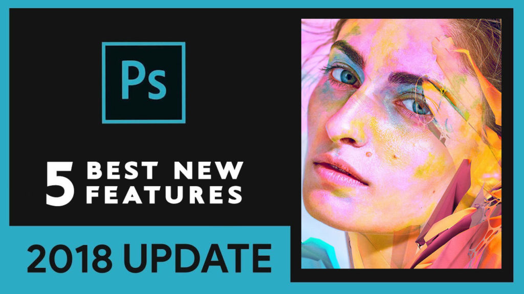 Boutique Retouching top-5-new-features-adobe-photoshop-cc-2018-1024x576 TOP 5 Photoshop CC 2018 New Features